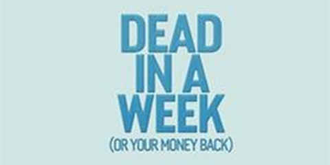 Neelam Bakshi - Dead in a Week (Or Your Money Back)